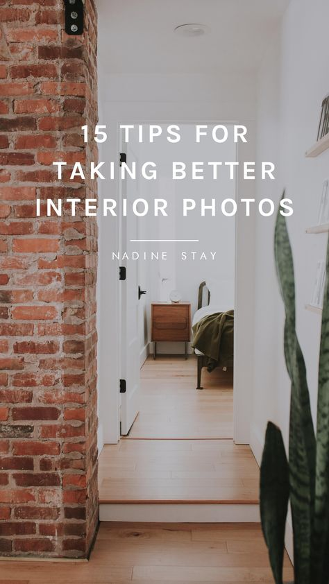 15 TIPS FOR TAKING BETTER INTERIOR PHOTOS   Nadine Stay