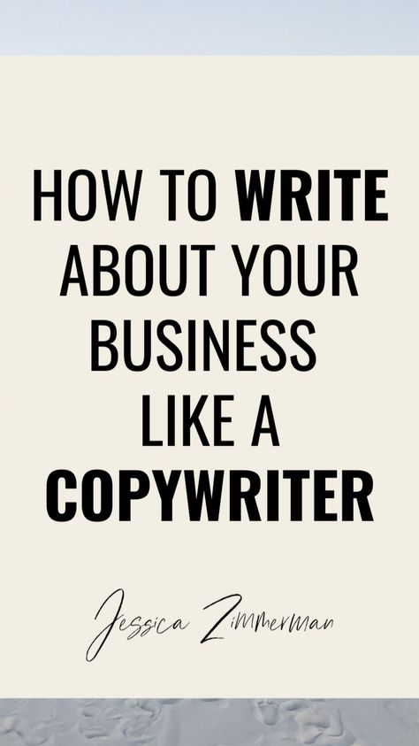 How to write about your business like a copywriter