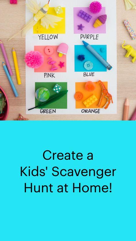 Create a Kids' Scavenger Hunt at Home!