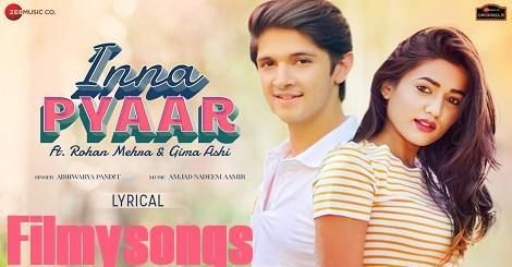 Inna Pyaar Mp3 Song Download Free Harry Arora Ft Rohan Mehra Gima Ashi 2020 Mr Jatt 320kbps In 2020 Latest Song Lyrics Lyrics Mp3 Song Download