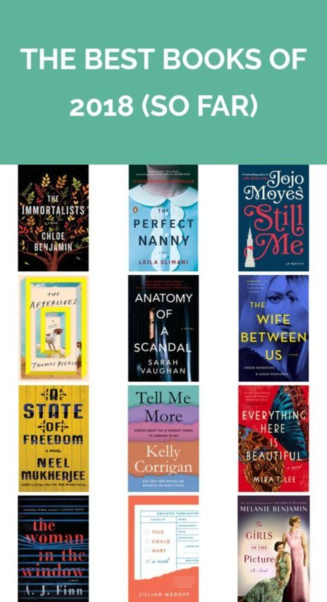 The Best Books of 2018 (So Far) | Add these just-released 2018 titles to your reading list, stat.