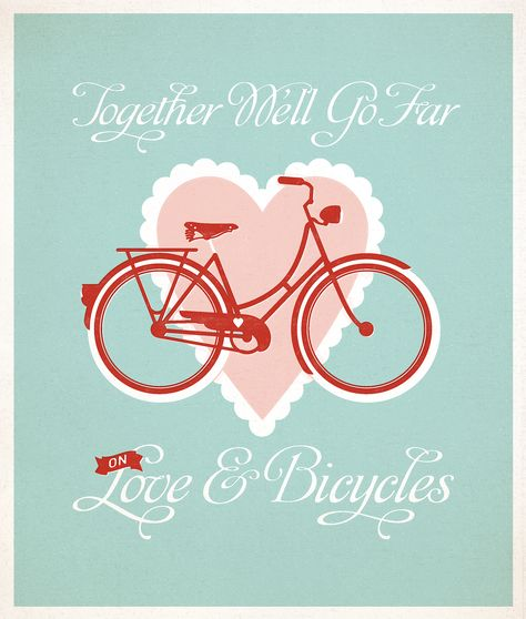 You + Your Bike = Miles and miles together