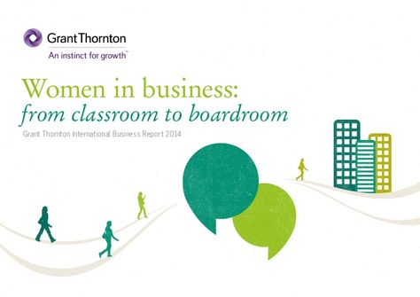 From classroom to boardroom (IBR 2014) by Grant Thornton via slideshare