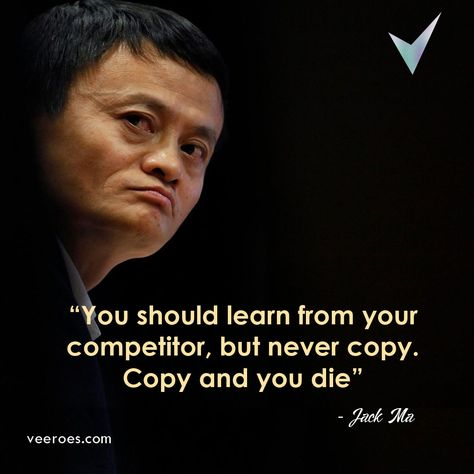 You Should Learn from Your Competitor, but Never Copy, Copy and You Die