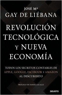 Revolución tecnológica y nueva economía de José María Gay de Liébana
