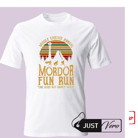 a8c564b5d Middle Earth's Annual Mordor Fun Run One Does Not Simply Walk T shirt XS –  5XL
