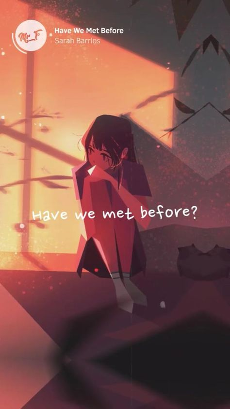 Have We Met Before - Sarah Barrios