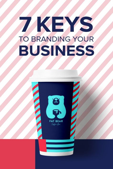 7 Great Ways To Start Branding Your Business With Images Branding Your Business Brand You Small Business Success