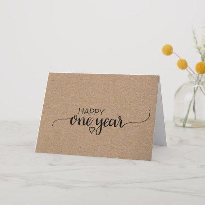 Rustic Faux Kraft Calligraphy One Year Anniversary Card Anniversary Cards For Couple Anniversary Cards For Boyfriend Anniversary Cards Handmade