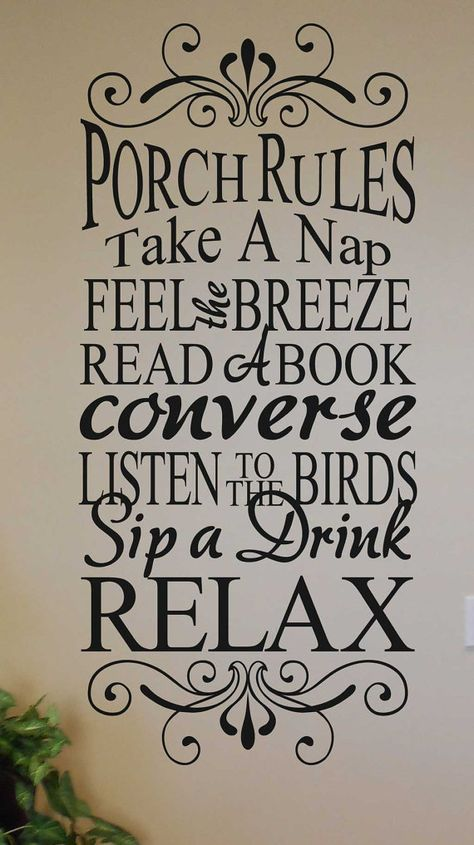 Porch Rules Sign – take a nap feel the breeze read a book converse listen to the birds vinyl lettering sticker porch words VINYL ONLY - Relaxing Summer Porches Porch Rules Sign, Porch Signs, Patio Signs, Photography Beach, Custom Vinyl Lettering, Just Dream, House With Porch, Pallet Signs, Sign Quotes