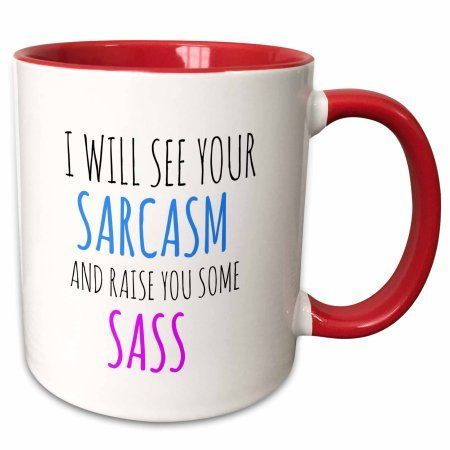 Sarcasm Sass Mugs Custom Printed Mugs Red Mug