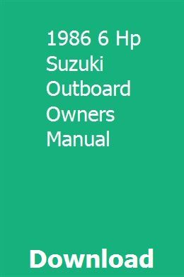 1986 6 Hp Suzuki Outboard Owners Manual Owners Manuals Outboard Suzuki