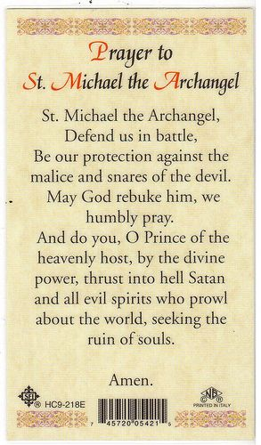 Prayer to St. Michael the Archangel - Back of a card I bought in a local Catholic store for a family friend who has a special devotion to St. Michael.
