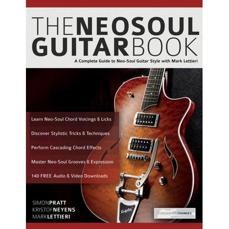 The Neo Soul Guitar Book Paperback Walmart Com In 2021 Guitar Books Neo Soul Guitar
