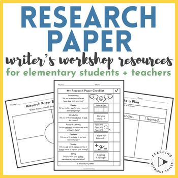Writing A Research Paper Resources For Elementary Students Teachers Research Paper Paper Writer Write My Paper