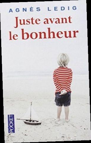 Juste Avant Le Bonheur Pdf : juste, avant, bonheur, Ebook, Download|, Juste, Avant, Bonheur, Agnès, Ledig
