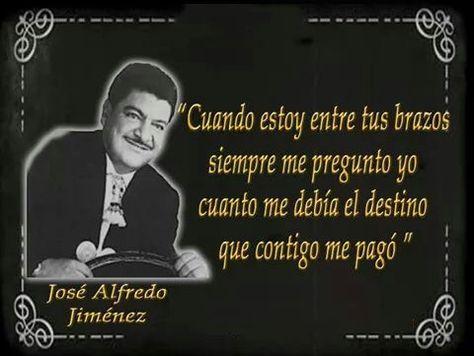 Las Mejores 9 Ideas De Dimes Y Diretes Frases De Canciones José Alfredo Jiménez Frases