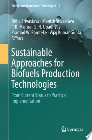 Sustainable Approaches For Biofuels Production Technologies Pdf Free Sustainability Technology Global Warming