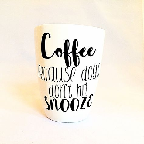 dog coffee mug cute saying dog mug funny quote dog mug coffee