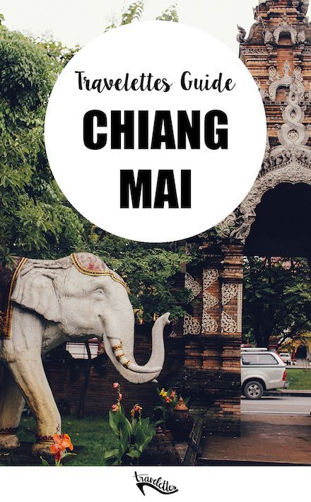 The Travelettes Guide to Chiang Mai | Travelettes.net