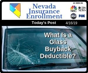 What Is An Auto Insurance Glass Buyback Deductible With Images