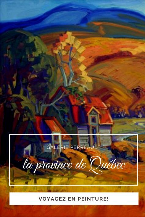 Québec vu par   Peinture, Québec et Toile