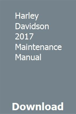 Harley Davidson 2017 Maintenance Manual Harley Davidson Volvo Manual