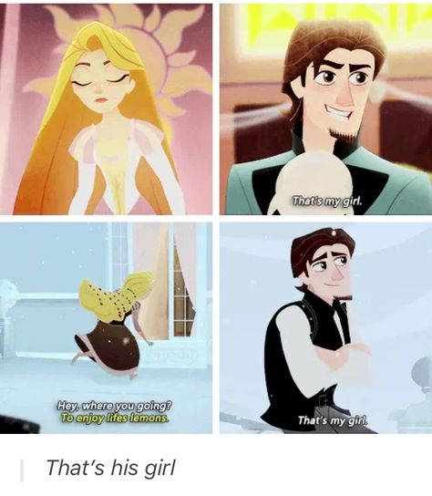 That's his girl - Eugene and Rapunzel