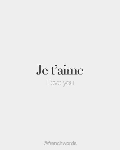 "bonjourfrenchwords: ""Je t'aime • I love you • /ʒə t‿ɛm/ """