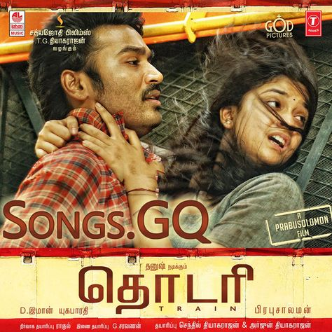 Thodari 2016 Tamil Movie Mp3 Songs Free Download Thodari Tamil