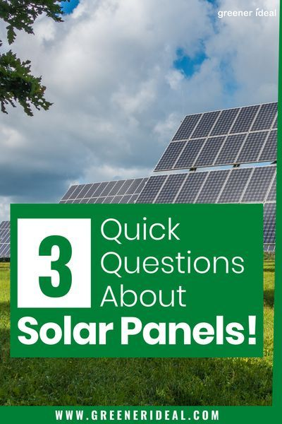 Three Quick Questions Solar Panels In 2020 Solar Solar Panels Solar Power Energy