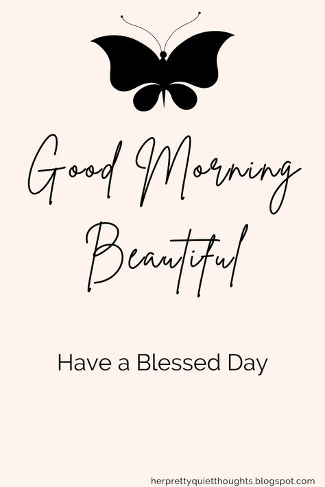 Good Morning Beautiful - Positive Quotes