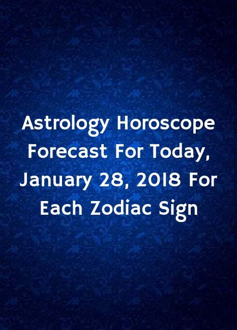pisces january 28 astrology