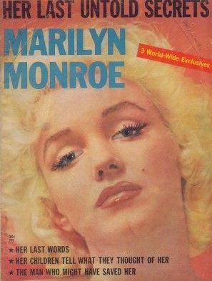 Marilyn Monroe: Her Last Untold Secrets - 1962, magazine from USA. Tribute magazine dedicated entirely to Marilyn. Photo by Hal Berg, 1955.