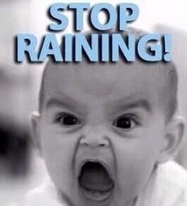 Pin By Dawn Greany Bastian On Too Funny Weather Memes Rain Meme Rain Humor