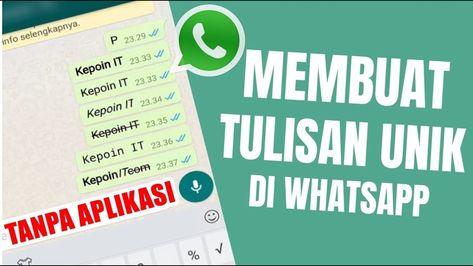 Cara Membuat Tulisan Unik Di Whatsapp Tanpa Aplikasi Tulisan Aplikasi Science