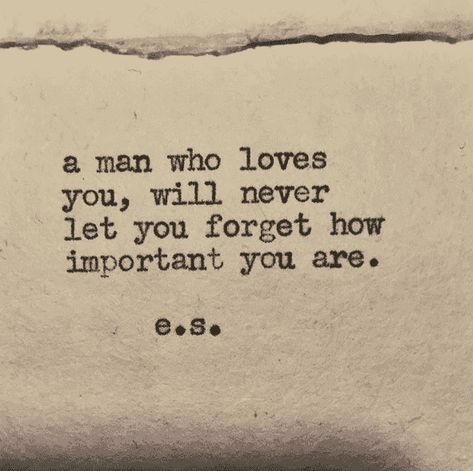 """""""will never let you forget how important you are."""" #es #poem #poetry #quotes #love-quotes"""