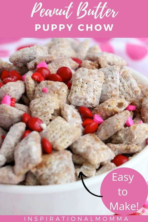Vegetarian · Peanut Butter Puppy Chow is a sweet snack coated in chocolate, peanut butter, butter, and vanilla then tossed in powdered sugar. #peanutbutter #puppychow #easytomake #perfectsnack #inspirationalmomma
