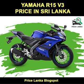 Yamaha R15 V3 Price In Sri Lanka 2019 Yamaha Yamaha Bikes