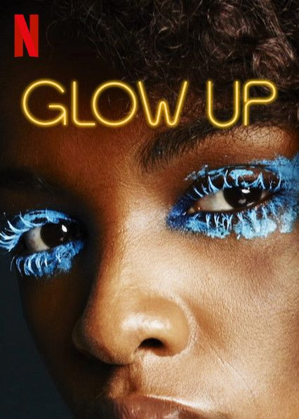 Is Glow Up Available To Watch On Canadian Netflix New On