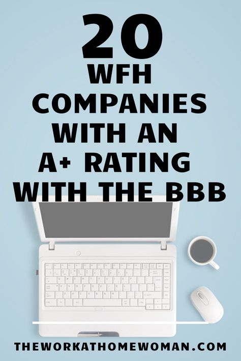 20 Work-at-Home Companies with an A+ Rating on the BBB Website