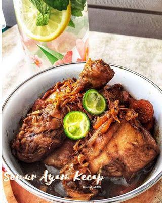 Semur Ayam Kecap Resep Masakan Asia Resep Masakan Resep Ayam