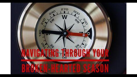 Episode 3–Navigating Through Your Broken-Hearted Season//Tip #2 - YouTube
