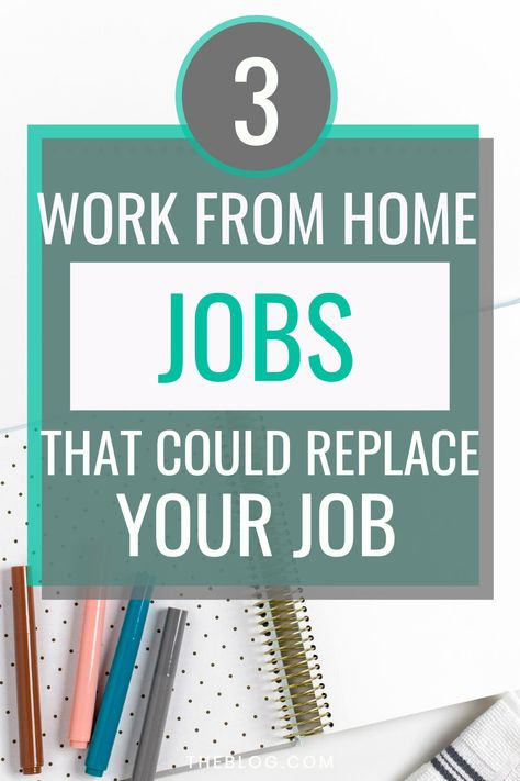 3 Work from Home Businesses that will Replace your Day Job