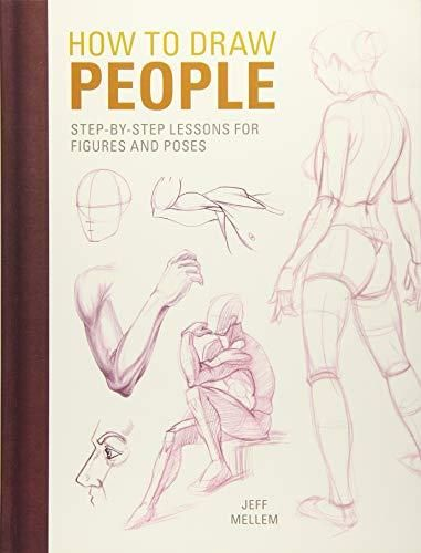 How To Draw People Step By Step Lessons For Figures And Poses
