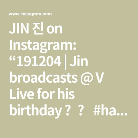 "JIN 진 on Instagram: ""191204 