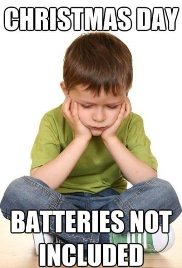 Always Include Batteries Funny Christmas Memes Funny Christmas Memes Funny Christmasmemes Christmas Meme F Funny Meme Pictures Funny Kids Problem Meme