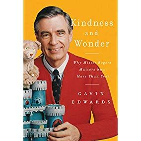 Your Orders Kindness And Wonder Why Mister In 2020 Mr Rogers Mister Rogers Neighborhood Ebook
