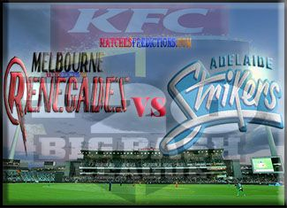 Who Will Win Melbourne Renegades vs Adelaide Strikers Today