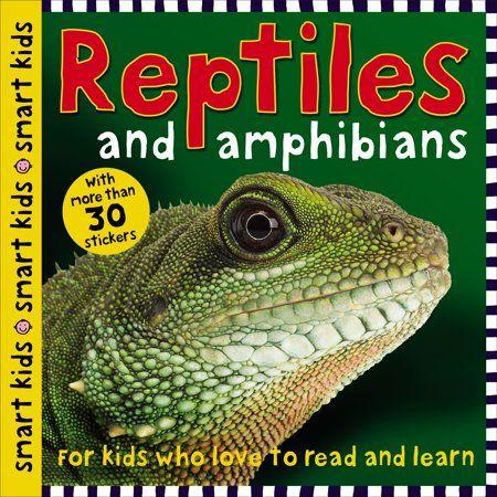 Smart Kids Smart Kids Reptiles And Amphibians Paperback Walmart Com Smart Kids Amphibians Reptiles